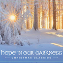 'Hope In Our Darkness'