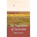 'The Inspiration of Succession'