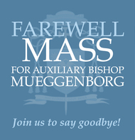 Farewell Mass For Bishop Mueggenborg