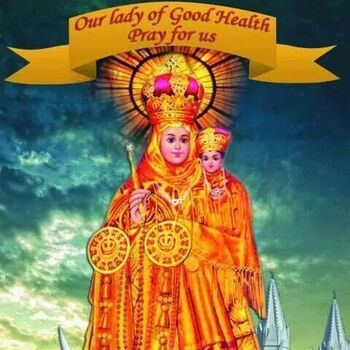 Feast of Our Lady of Vailankanni Mother of Good Health