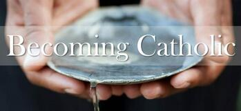 RCIA (Becoming Catholic) Sessions begin Tuesday, Aug 24th