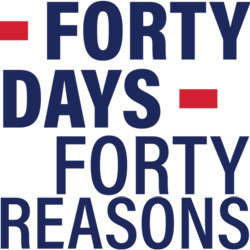 40 Days, 40 Reasons