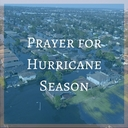 Prayer for Hurricane Season
