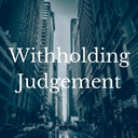 Withholding Judgement