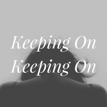 Keeping On Keeping On