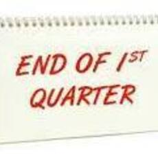 End of 1st Qtr