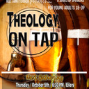 JOIN US FOR THEOLOGY ON TAP THURSDAY OCTOBER 5TH!