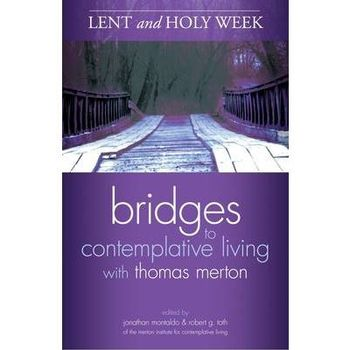 Contemplative Living With Thomas Merton