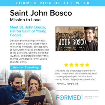 Pick of the Week for January 28th from FORMED.ORG
