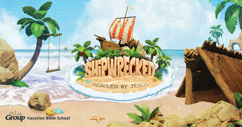 Shipwrecked: Rescued by Jesus VBS