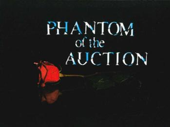 PHANTOM of the Auction (Annual Dinner Auction)