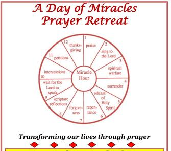 A Day of Miracles Prayer Retreat