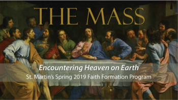 The Mass - Encountering Heaven on Earth!