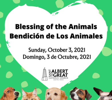 Blessing of the Animals - after 4PM Mass