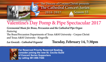 Cathedral Concert Series Valentine's Day Pomp & Pipe Spectacular 2017