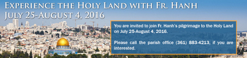 2016 Holy Land Pilgrimage with Fr. Hanh