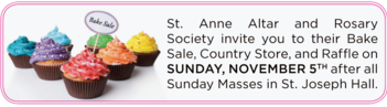 St. Anne Altar and Rosary Society Bake Sale, Country Store, and Raffle | November 5