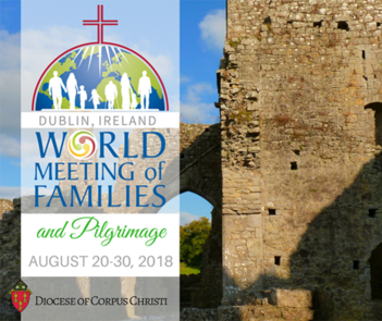 World Meeting of Families Pilgrimage | Aug. 20-30, 2018