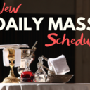 New Daily Mass Schedule