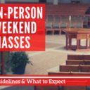 In-Person Weekend Masses