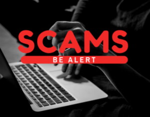Scams - Be Alert