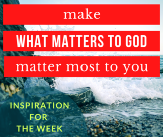 What Matters Most to God