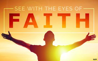 See with the Eyes of Faith