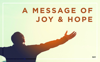 A Message of Hope and Joy