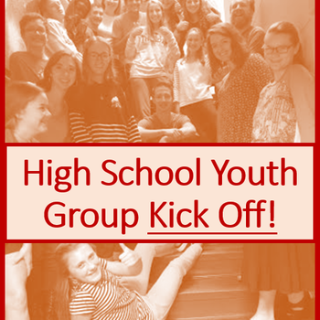 High School Youth MInistry Kick-Off