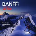 BANFF Mountain Film Festival - SPECIAL GROUP RATES