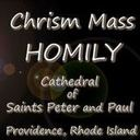 04.15.19 Chrism Mass Homily with Bishop Robert C. Evans, Auxiliary Bishop, Diocese of Providence
