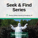 "Seek & Find Series: Fr. Christopher Murphy speaks to ""Discernment"""