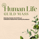 Sat., Oct. 16 - Human Life Guild Mass for Life at 9:30 a.m.
