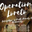 You are invited - Operation Loreto, a Celebration of Faith, Family & Fraternity
