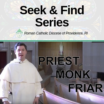 "Seek & Find Series: ""Priest-Monk-Friar"" with Father Patrick Briscoe, OP"