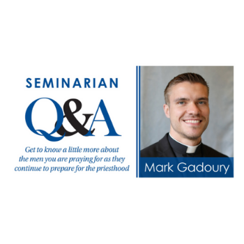 Getting to Know Your Seminarians: Mark Gadoury