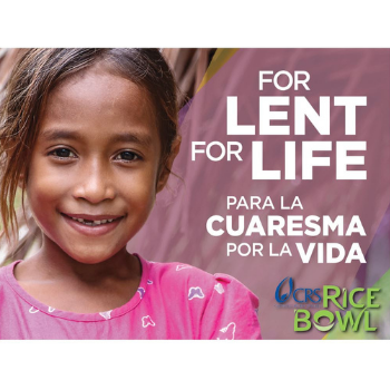 For Lent, For Life - - Rice Bowl
