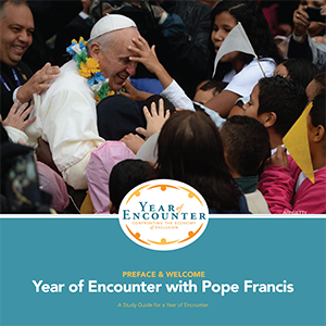 Pope Francis Year of Encounter