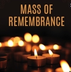 Mass of Remembrance<div>Tuesday, November 2nd @ 7:00 pm</div>