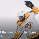 The Most Catholic Team in the NHL Plays in Nashville