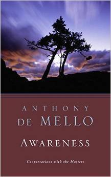 Next book: Anthony deMello, SJ, Awareness