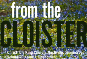 Have You Read the New Cloister Newsletter?