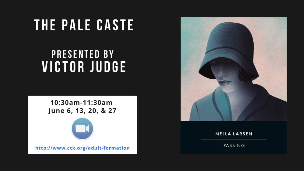 Victor Judge's June sessions on Passing by Nella Larsen