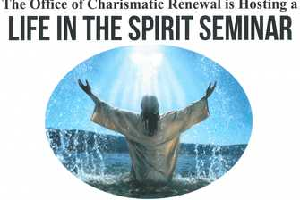 Life in the Spirit Seminar: April 18-19, 2015 Chino