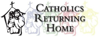 Catholics Returning Home
