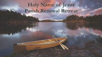 Parish Renewal Weekend Retreat