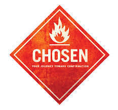 CHOSEN! Teen Confirmation Fall Session