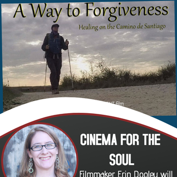Cinema for the Soul Movie Night-A Way to Forgiveness