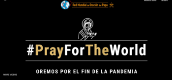 LIVESTREAM Pray for the World- Rezar para el Mundo with Bishop Rojas