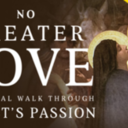 No Greater Love: Bible Study